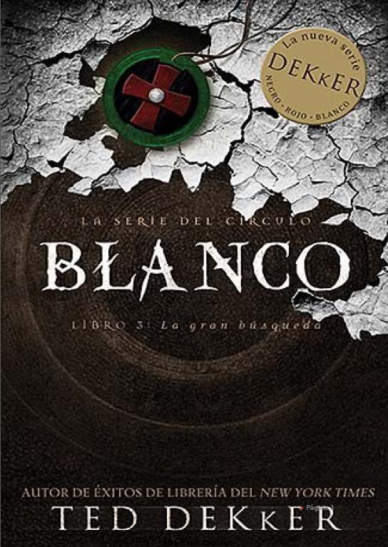Blanco – Ted Dekker