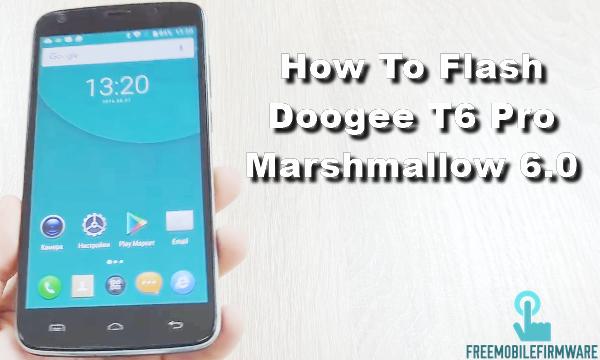 How To Flash Doogee T6 Pro Marshmallow 6.0 Stock Rom Via SP Flashtool