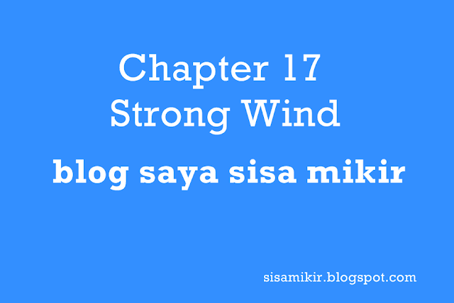 chapter 17 strong wind,gone with the wind chapter 17,strong wind synonym,strong wind crossword clue,strong wind is called,strong wind speed,strong wind sound effect,strong wind story,what causes strong winds