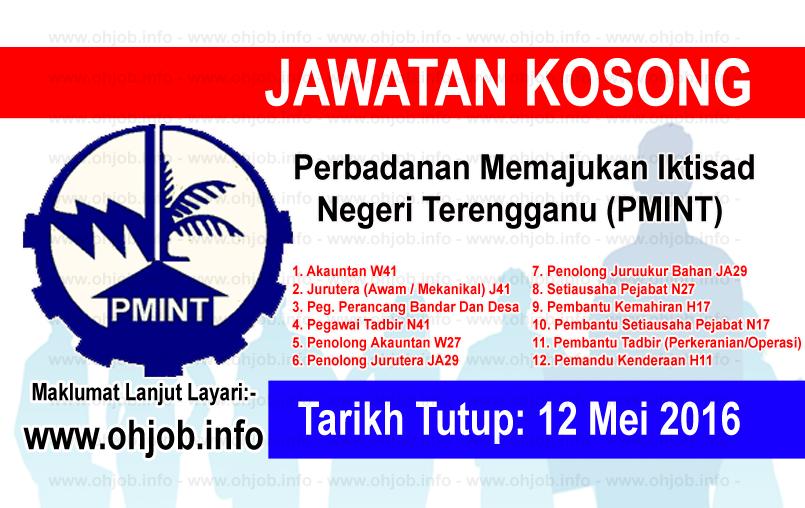 Jawatan Kerja Kosong Perbadanan Memajukan Iktisad Negeri Terengganu (PMINT) logo www.ohjob.info mei 2016