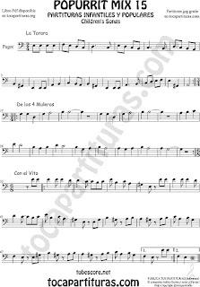 Partitura de Fagot Popurrí 15 La Tarara, De los 4 Muleros y Con el Vito Sheet Music for Bassoon Music Scores