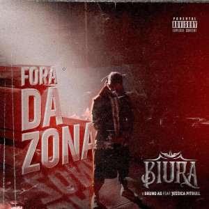 BAIXAR MP3 || Biura - Fora da Zona (feat. Bruno AG & Jéssica Pitbull) || 2019