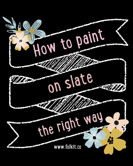 Paint on slate - how to tutorial