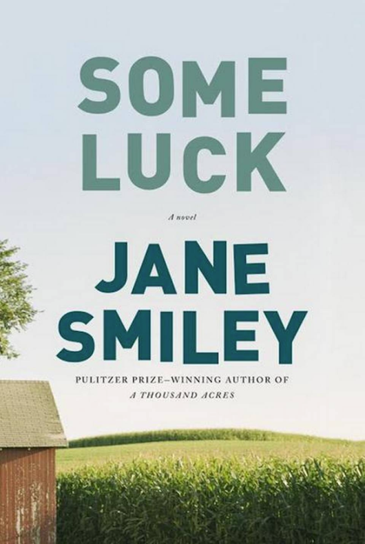 recent reads: jane smiley's some luck