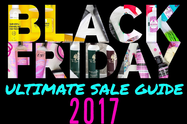 2017 ULTIMATE Black Friday // Small Business Saturday // Cyber Monday Natural Hair & Skincare Sale Guide