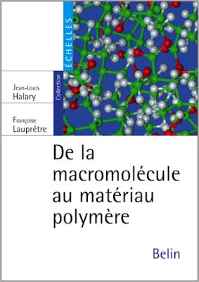 De la macromolécule au matériau polymère, Synthèse et propriétés des chaînes PDF