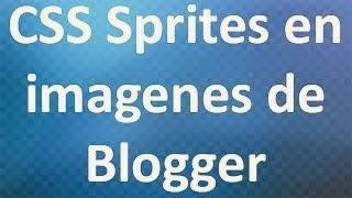 como usar imágenes con CSS sprites en blogger