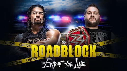 WWE Roadblock End Of The Line 2016 PPV