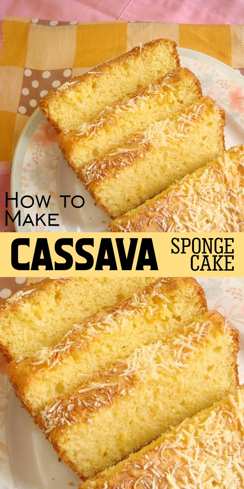 CASSAVA SPONGE CAKE