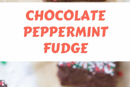 Chocolate Peppermint Fudge #christmas #fudge