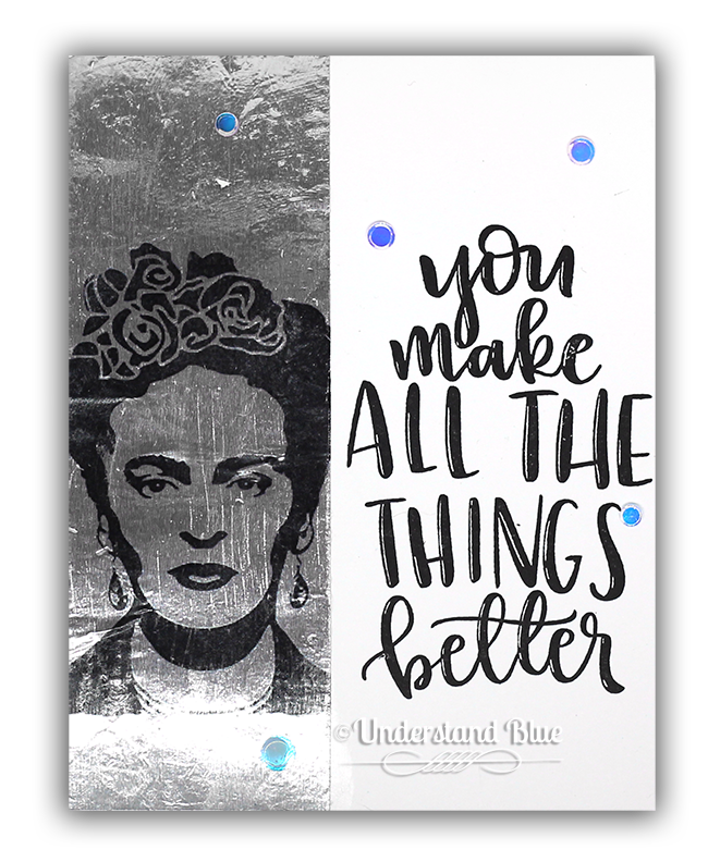 Frida Card by Understand Blue - Foil Tape Transfer