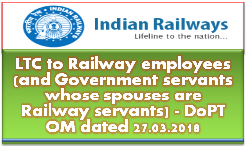 ltc-to-railway-employees-and-government-servants-whose-spouses-are-railway-servants