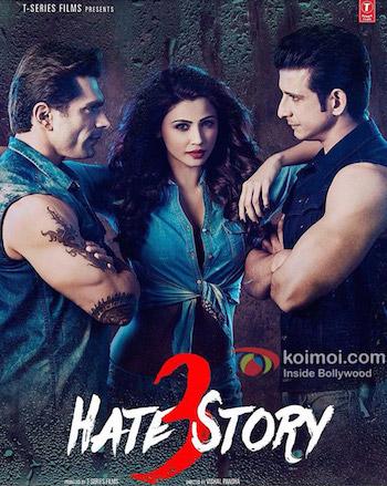 Hate Story 3 2015 Hindi Movie Download