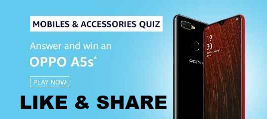 Amazon Mobiles & Accessories Quiz Answers Today Win OPPO A5s