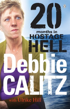 Debbie Calitz: 20 Months in Hostage Hell