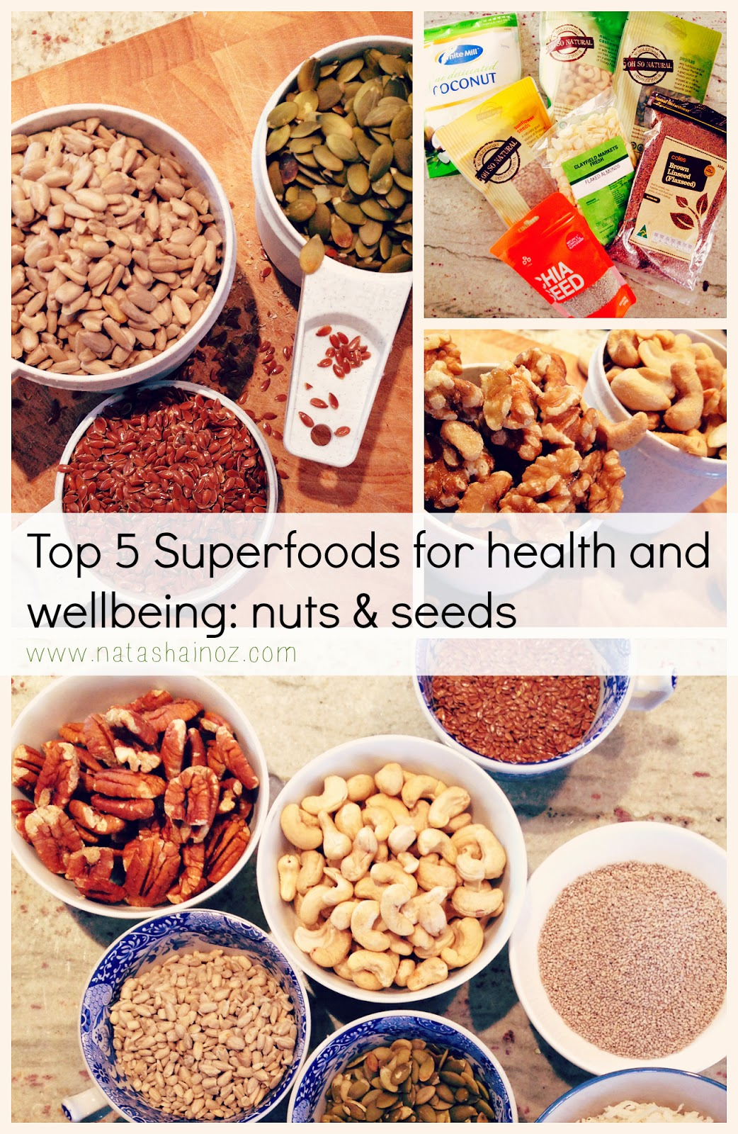 Top 5 Superfoods For Health and Wellbeing, Natasha in Oz, nuts, seeds