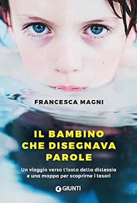 Il bambino che disegnava parole, di Francesca Magni - Libri, incipit