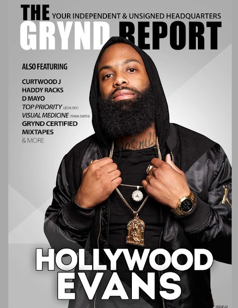 The Grynd Report Issue 22 Ft Hollywood Evans | @thegryndreport @Hollyw00dEvans
