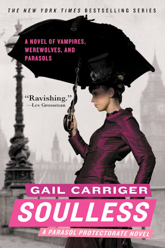 The qwillery july 2017 parasol protectorate 1 by gail carriger orbit october 1 2009 ebook 416 pages fandeluxe Gallery