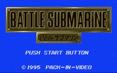 【SFC】戰鬥潛水艇(Battle Submarine),好玩的擬真戰鬥戰略遊戲!