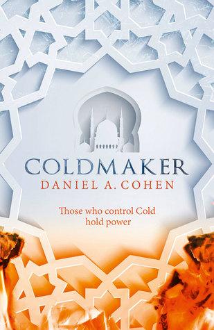 """Book Review: """"Coldmaker"""" by Daniel A. Cohen"""