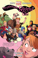 The Unbeatable Squirrel Girl Volume One Marvel Comic Book Graphic Novel