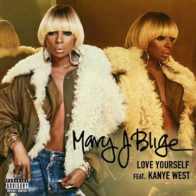 New Mary J Blige ft Kanye West - Love Yourself