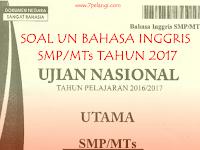 Download Soal UN Bahasa Inggris SMP/MTs Tahun Pelajaran 2016/2017