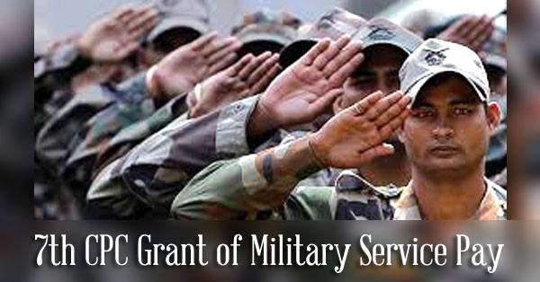 7th-CPC-Grant-of-Military-Service-Pay