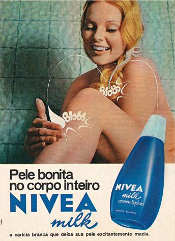 Propaganda do Creme Nivea Milk nos anos 70: uma pela macia em todo o corpo