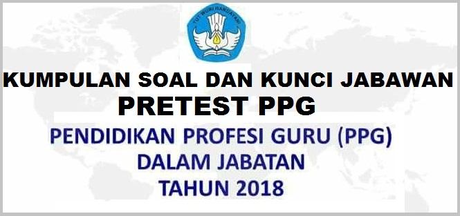 Download Soal Pretest Ppg 2018 Dan Kunci Jawaban Fisika Ceria