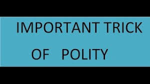 INDIAN POLITY NOTE :- POLITY SHORTCUT TRICK
