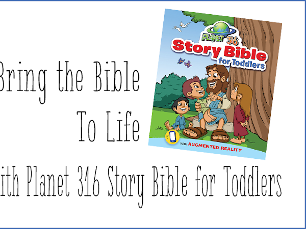 Bring the Bible to Life with Planet 316 Story Bible for Toddlers {A Book Review + Giveaway}