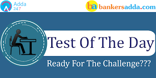 Test of the Day for IBPS Clerk Mains 2017