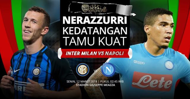 Prediksi Inter Milan Vs Napoli, Senin 12 Maret 2018 Pukul 02.45 WIB