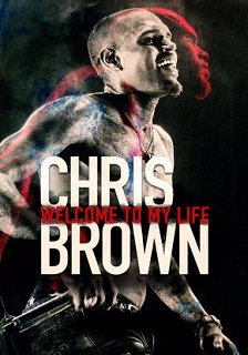 Chris Brown: Welcome to my Life (2017) Legendado BluRay 720p | 1080p – Torrent Download