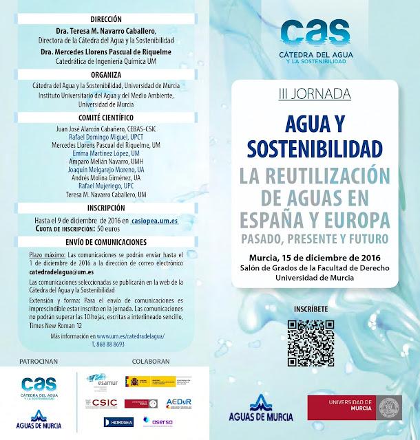 """III Jornada agua y sostenibilidad """"La reutilización de aguas en España y Europa, pasado, presente y futuro."""""""