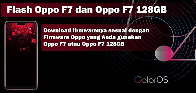 Cara Flash Oppo F7 dan Oppo F7 128GB Tested 100% Atasi Hang Logo