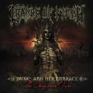 Cradle of Filth - Dusk & Her Embrace (The Original Sin)