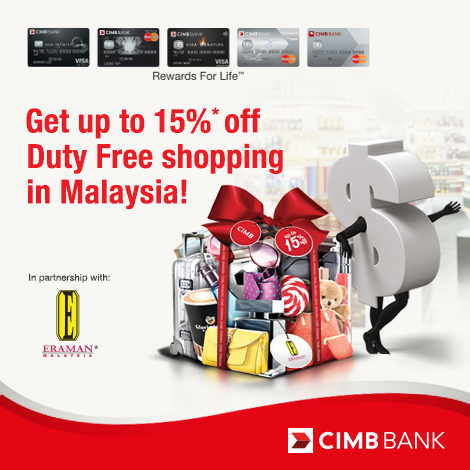 Cimb cards 10 15 discount offer eraman duty free airport cimb cards 10 15 discount offer eraman duty free airport outlets until 31 december 2016 harga runtuh reheart Choice Image