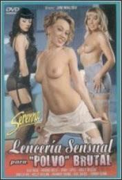 Lenceria Sensual Para Polvo brutal xXx (2010)