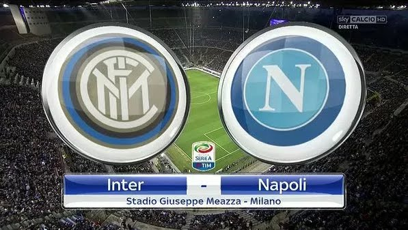 DIRETTA Inter-Napoli Streaming Rojadirecta: dove vederla in TV e VIDEO LIVE Online