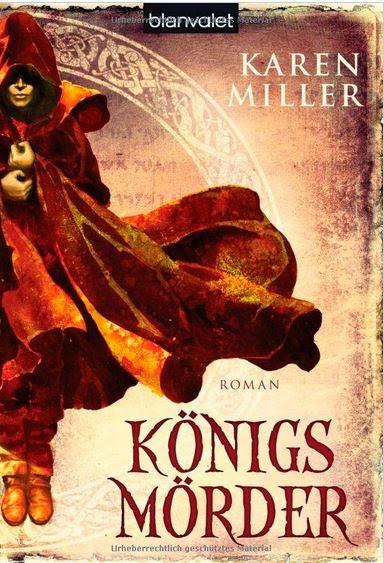 Königsmörder von Karen Miller