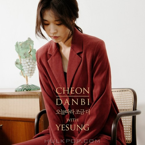 CHEON DANBI, YESUNG – A Little More Today – Single
