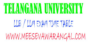 Telangana University LLB / LLM Regular August 2016 Exam Time Table