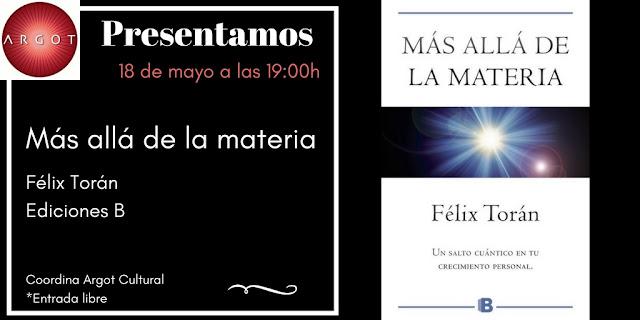 Más allá de la materia, Dr. Félix Torán