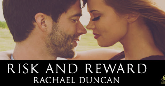 Cover Reveal ♥ Risk and Reward b Rachael Duncan ♥ #giveaway $10 GC