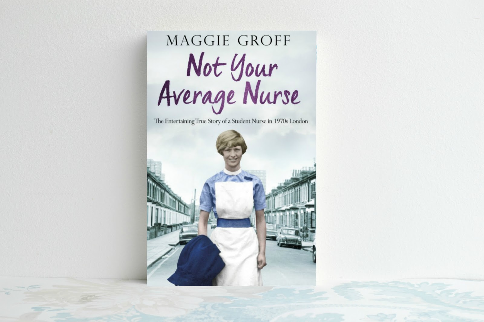 Not Your Average Nurse by Maggie Groff!