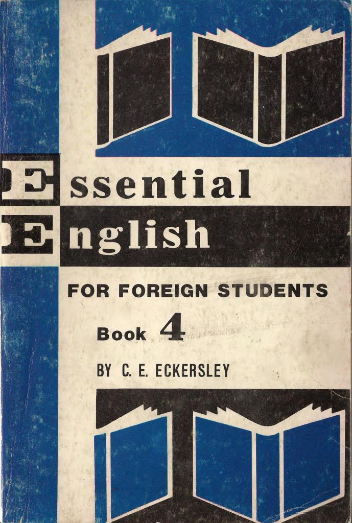 Essential English for foreign students, Book 4