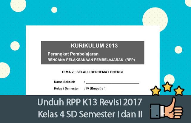 Unduh RPP K13 Revisi 2017 Kelas 4 SD Semester I dan II